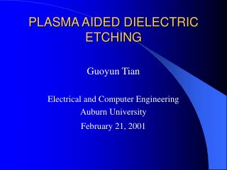 PLASMA AIDED DIELECTRIC ETCHING