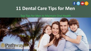 Best Dental Care Tips for Men