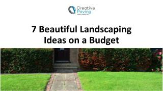 7 Beautiful Landscaping Ideas on a Budget