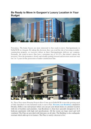 Be Ready to Move in Gurgaon's Luxury Location in Your Budget