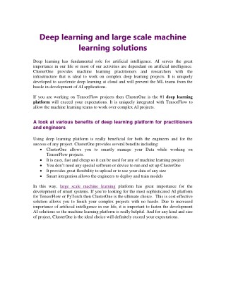 Deep learning and large scale machine learning solutions