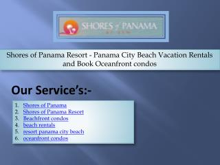 Shores of Panama Resort - Panama City Beach Vacation Rentals and Book Oceanfront condos