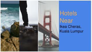 Hotels Near Ikea Cheras, Kuala Lumpur
