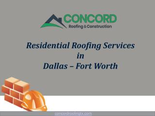 Residential Roofing Services in Dallas Fort Worth