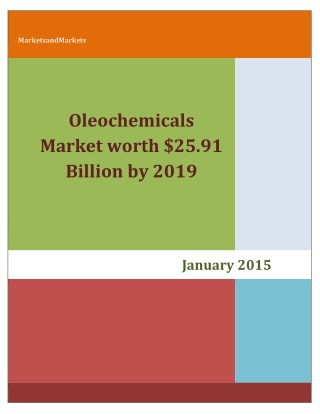 Oleochemicals Market projected to reach worth $25.91 Billion by 2019