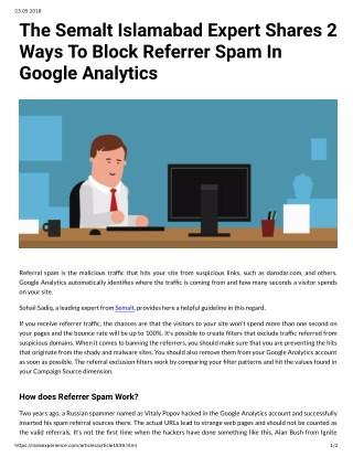 The Semalt Islamabad Expert Shares 2 Ways To Block Referrer Spam In Google Analytics