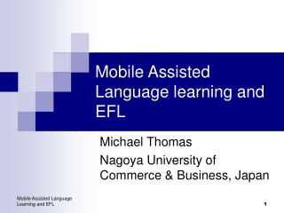 Mobile Assisted Language learning and EFL