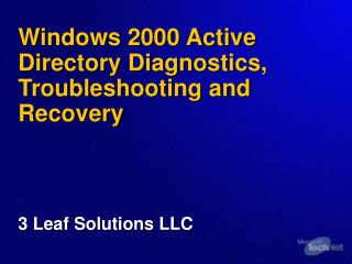 Windows 2000 Active Directory Diagnostics, Troubleshooting and Recovery