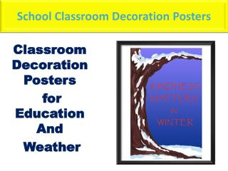 Classroom motivational posters can change the prospect of matters
