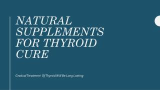 Natural Supplements For Thyroid Cure