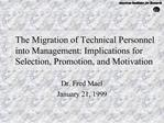The Migration of Technical Personnel into Management: Implications for Selection, Promotion, and Motivation