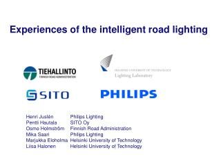 Experiences of the intelligent road lighting