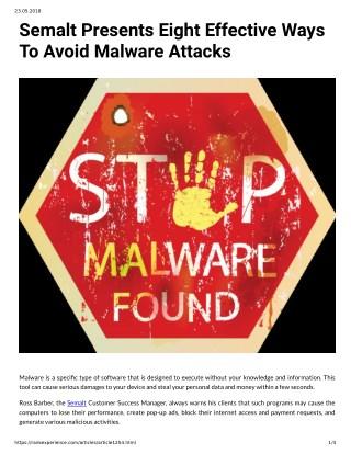 Semalt Presents Eight Effective Ways To Avoid Malware Attacks