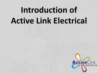 Active Link Electrical - Company Introduction
