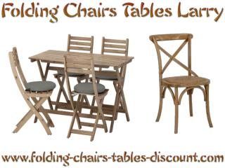 Folding Chairs Tables Larry Introduces Great Furniture Deals