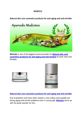 Natural skin care cosmetics products for anti-aging and anti-wrinkle