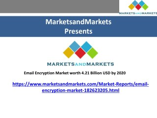 Email Encryption Market projected to grow by 4.21 Billion USD by 2020