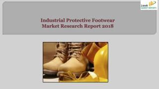 Industrial Protective Footwear Market Research Report 2018