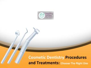 Cosmetic Dentistry Procedures - How to Choose the Right One