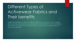 Different Types of Active wear Fabrics and Their Benefits