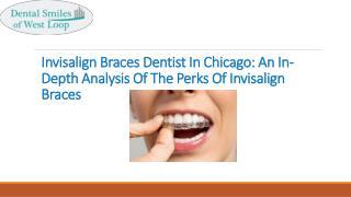 Invisalign Braces Dentist In Chicago