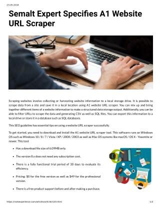 Semalt Expert Specifies A 1 Website URL Scraper