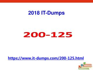 2018 Valid 200-125 Cisco Exam Dumps IT-Dumps