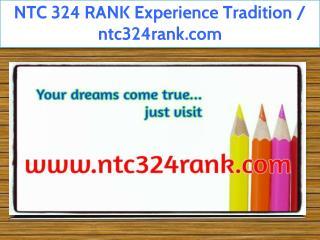 NTC 324 RANK Experience Tradition / ntc324rank.com