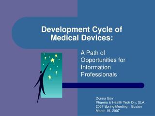 Development Cycle of  Medical Devices: