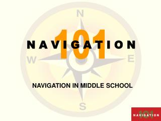 NAVIGATION IN MIDDLE SCHOOL