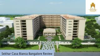 What is So Trendy About Sekhar Casa Bianca Bangalore Review
