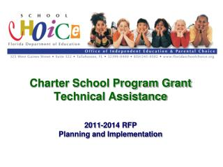 Charter School Program Grant  Technical Assistance 2011-2014 RFP Planning and Implementation