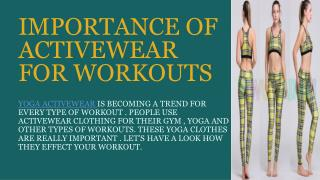 IMPORTANCE OF ACTIVEWEAR FOR WORKOUTS