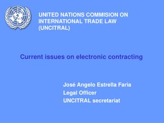 UNITED NATIONS COMMISION ON INTERNATIONAL TRADE LAW (UNCITRAL)