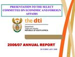 PRESENTATION TO THE SELECT COMMITTEE ON ECONOMIC AND FOREIGN AFFAIRS