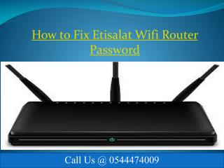 How to Step by step Process change the Etisalat Wifi Router Password