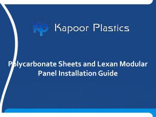 Polycarbonate Sheets and Lexan Modular Panel Installation Guide