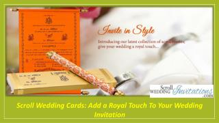 Scroll Wedding Cards: Add a Royal Touch To Your Wedding Invitation