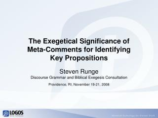 The Exegetical Significance of Meta-Comments for Identifying Key Propositions