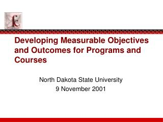 Developing Measurable Objectives and Outcomes for Programs and Courses