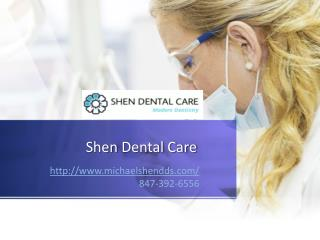 Shen Dental Care