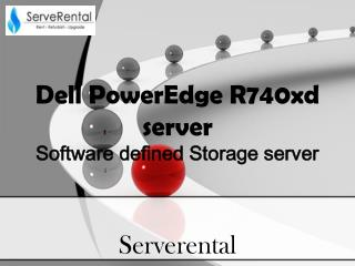 Dell Power Edge R740XD Server |Dell Rack server rental| Server rental