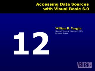 Accessing Data Sources  with Visual Basic 6.0