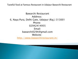 Tasteful food at Famous Restaurant in Udaipur Bawarchi Restaurant