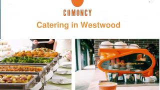 Catering in Westwood
