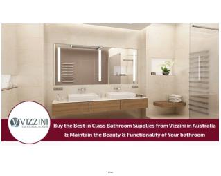 Vizzini – Your Best Source of Bathroom and Kitchen Supplies in Australia