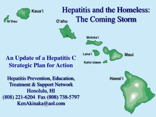 An Update of a Hepatitis C Strategic Plan for Action Hepatitis Prevention, Education, Treatment & Support Network  H