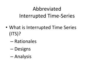 Abbreviated  Interrupted Time-Series
