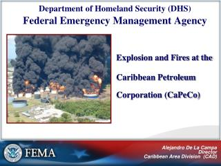 Explosion and Fires at the Caribbean Petroleum Corporation CaPeCo