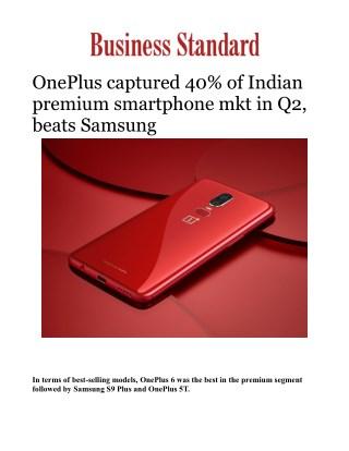 OnePlus captured 40% of Indian premium smartphone mkt in Q2, beats Samsung